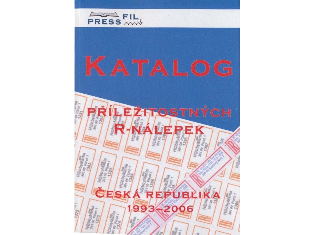 Katalog Příležitostných R-nálepek, ČR 1993-2006, nové