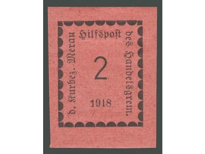 1918, Meran, 2H černá/růžová, MiNr.1, těžší * , dv