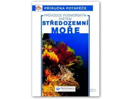 Středozemní moře – Průvodce podmořským světem