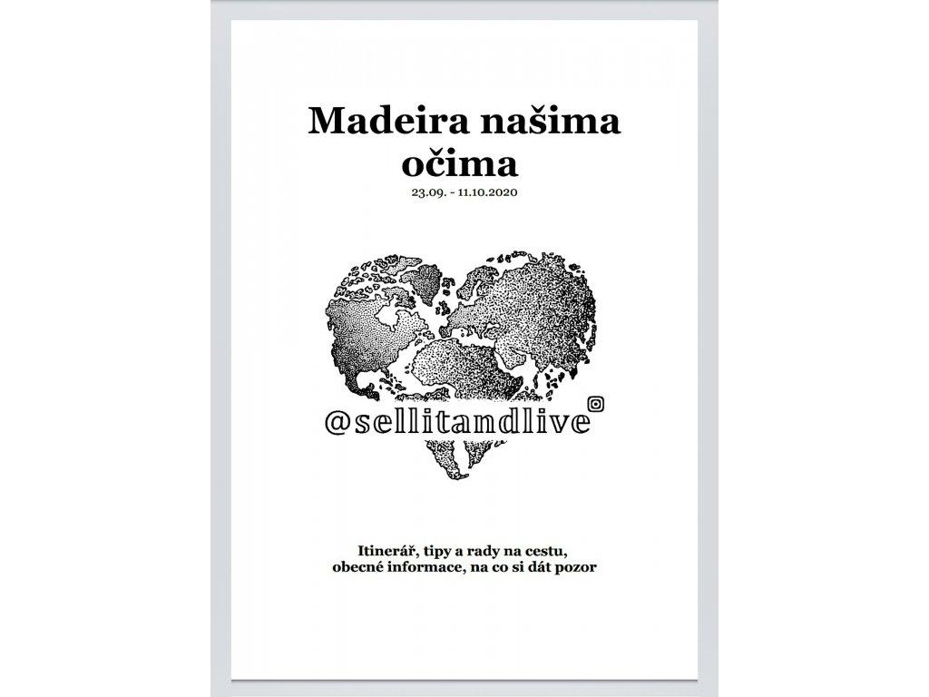 Madeira našima očima