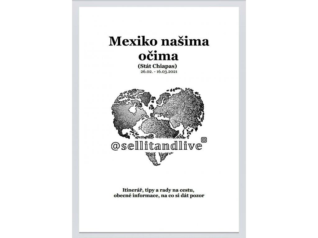 Mexiko našima očima (Stát Chiapas)