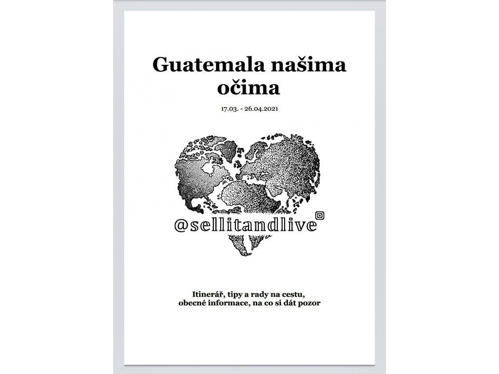Guatemala našima očima