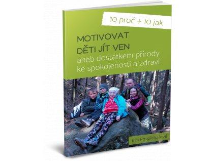 10 proč a 10 jak motivovat děti jít ven