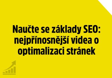 Naučte se základy SEO: nejpřínosnější videa o optimalizaci stránek
