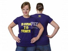 Tričko Born to fence-ženský střih