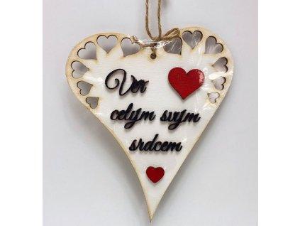 Dřevěné srdíčko protáhlé/vyřezané 19cm s nápisem - Věř celým svým srdcem