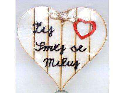 Dřevěné srdíčko 18cm bílé s 3D nápisem - Žíj, Směj se, Miluj - vykrojené srdce