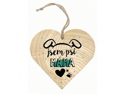 Bohemia Gifts Dekorační dřevěné srdce 12 cm – psí máma