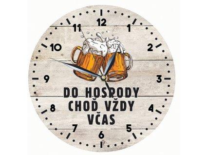 Dřevěné hodiny 24 cm - do hospody včas - Do hospody choď vždy včas
