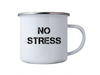 Bohemia Gifts Plechový smaltový hrnek s potiskem - No Stress