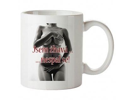 Bohemia Gifts Keramický hrnek 350 ml pro muže - jsem žhavá