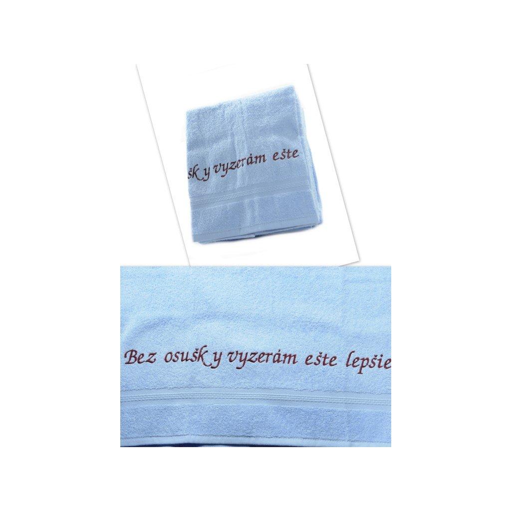 Osuška - Bez osušky vyzerám ešte lepšie - modrá, 70x140cm, PoloTrade (Farba Modrá, Veľkosť 70x140cm)