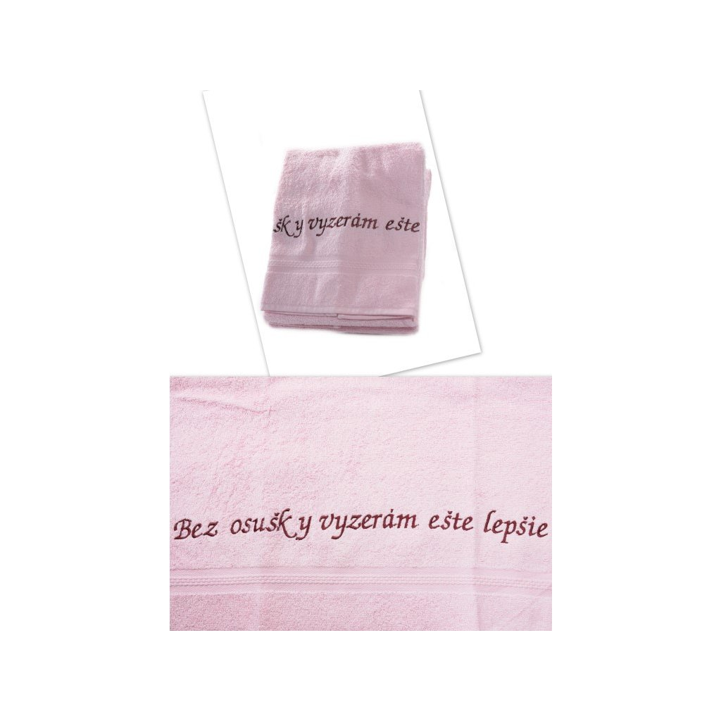 Osuška Bez osušky vyzerám ešte lepšie - ružová 70x140cm, PoloTrade (Farba Ružová, Veľkosť 70x140cm)