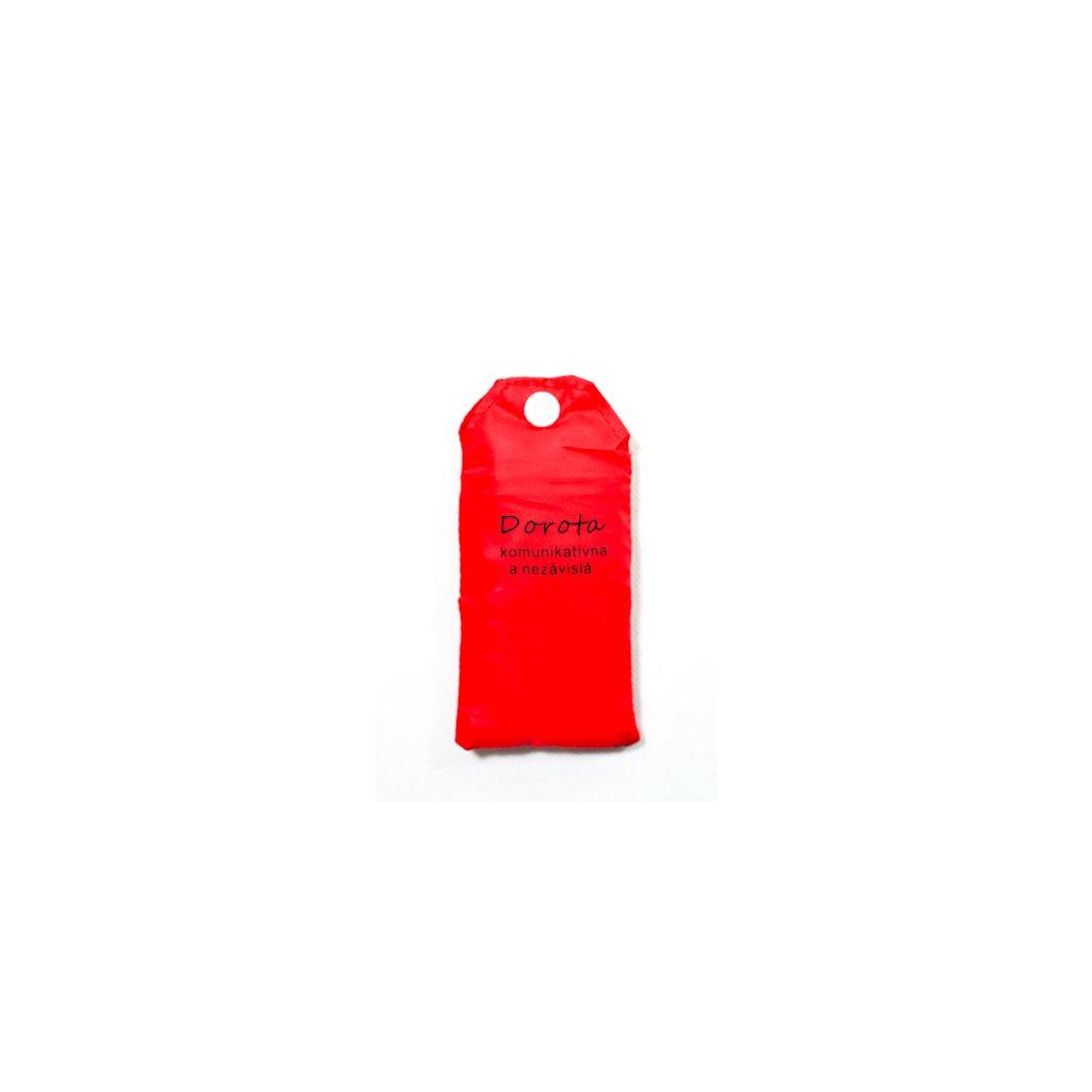 Nákupná taška s menom DOROTA - komunikatívna a nezávislá, C-24-7718 (Farba Červená, Veľkosť 15L)
