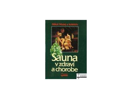 Sauna v zdraví a chorobe