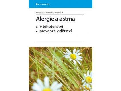 Alergie a astma - v tehotenství a prevence v dětství