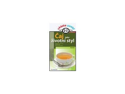 Čaj jako životní styl