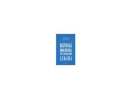 Klinická biochémia pre praktického lekára (2.vydanie)