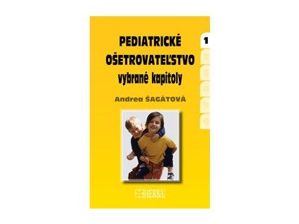 Pediatrické ošetrovateľstvo - vybrané kapitoly