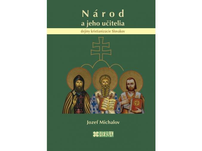 Národ a jeho učitelia - dejiny kristianizácie Slovákov