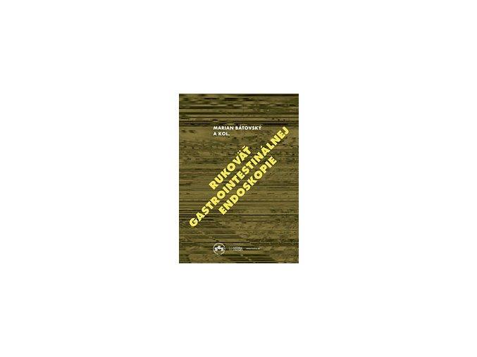 Rukoväť gastrointestinálnej endoskopie