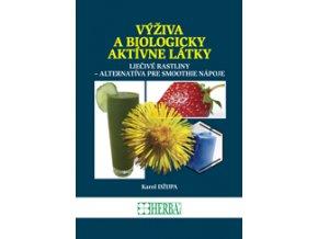 Výživa a biologicky aktívne látky