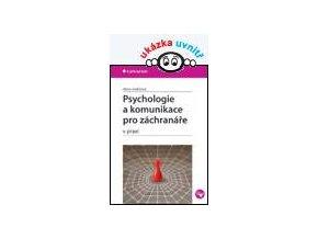 Psychologie a komunikace pro záchranáře