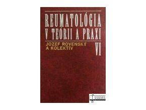 Reumatológia v teórii a praxi VI