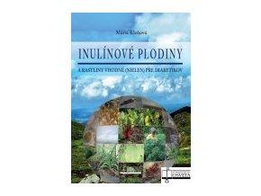 Inulínové plodiny a rastliny vhodné (nielen) pre diabetikov