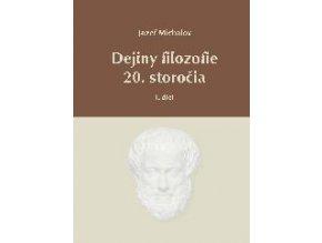 Dejiny filozofie 20.storočia - I.diel