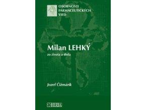 Milan Lehký- zo života a diela