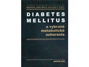 Diabetes Mellitus a vybrané metabolické ochorenia