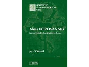 Alois Borovanský - farmaceutický chemik par excellence