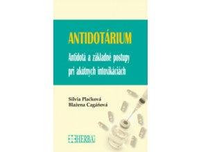Antidotárium - Antidotá a základné postupy pri akútnych intoxikáciách