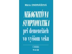Nekognitívna symptomatika pri demenciách vo vyššom veku