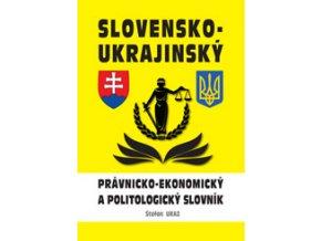 Slovensko-ukrajinský právnicko-ekonomický a politologický slovník