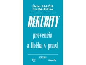 Dekubity prevencia a liečba v praxi