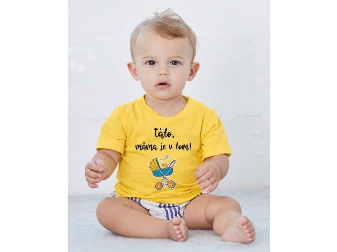 "Dětské tričko ""MÁMA JE V TOM"""