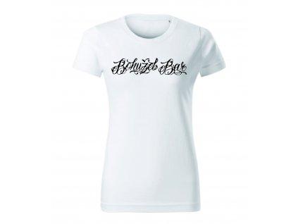Dámská trička Bohužel  bílé