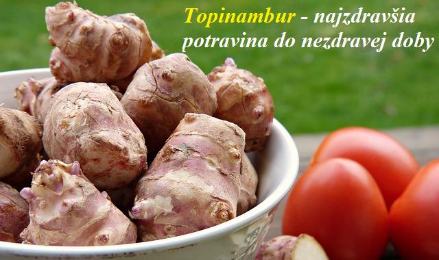 02 Topinambur – najzdravšia potravina do nezdravej doby