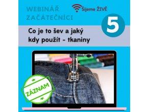 5. díl - Co je to šev a jaký kde použít - tkaniny