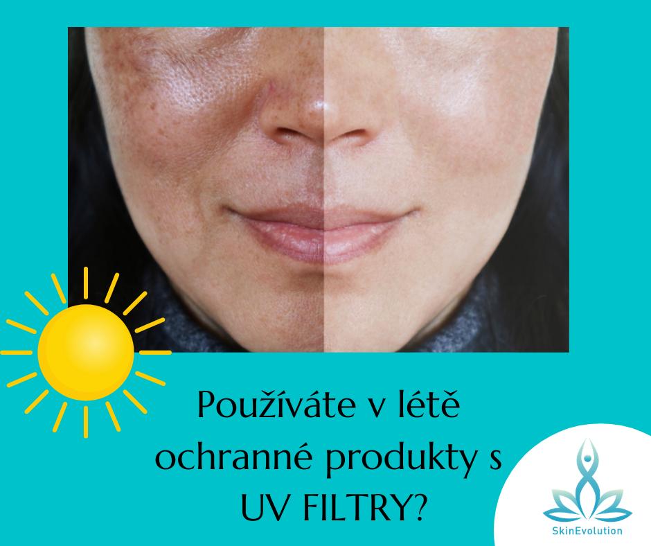 Používáte přípravky s ochrannými UV FILTRY?