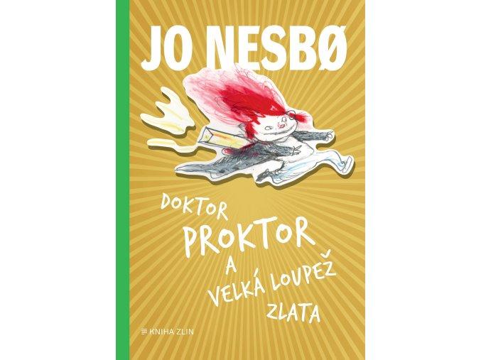 Doktor Proktor a velká loupež zlata (4) - Jo Nesbo