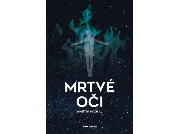 Mrtvé oči - Martin Michal