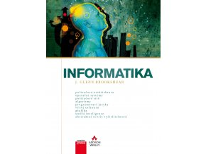 Informatika - J. Glenn Brookshear skladem