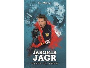 Jaromír Jágr: cesta za snem - T.J. Millner