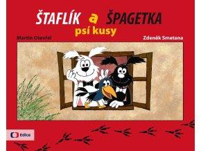 Štaflík a Špagetka - Jiří Munk, Martin Otevřel