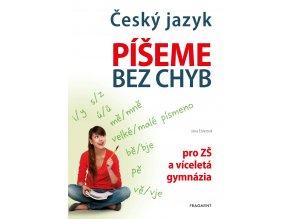 Český jazyk – Píšeme bez chyb - Jana Eislerová