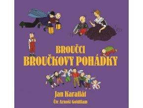 Broučci: Broučkovy pohádky (audiokniha pro děti) - Jan Karafiát