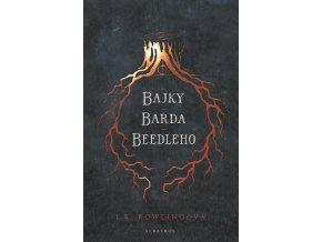 Bajky barda Beedleho - J. K. Rowlingová